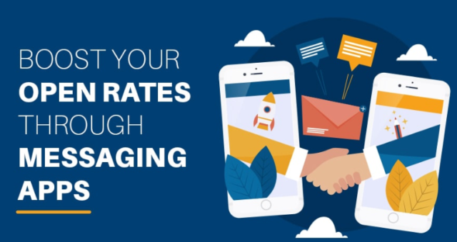 Boost Your Open Rates Through Messaging Apps
