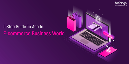 5 Step Guide To Ace eCommerce