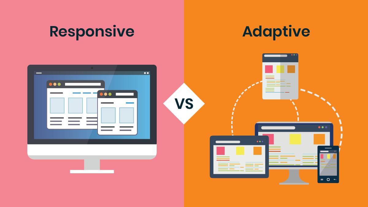 Responsive Design versus Adaptive Design