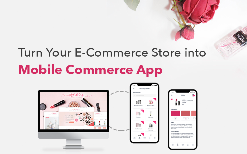 Turn Your eCommerce Store into Mobile Commerce App