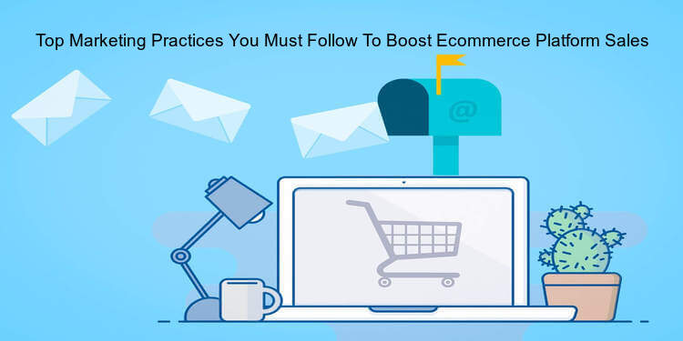 Marketing to Boost eCommerce Sales