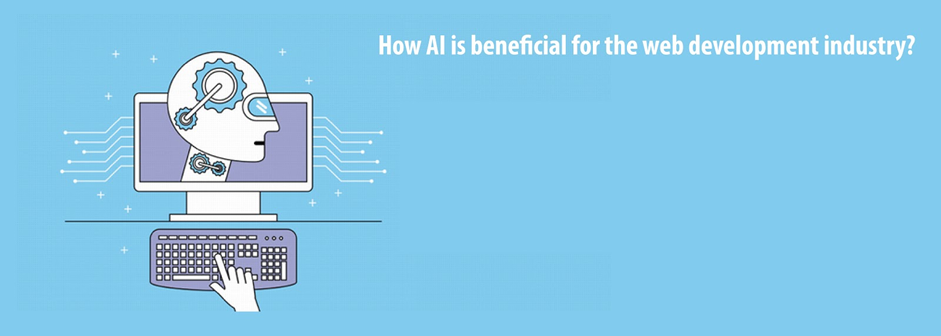How AI is Beneficial for Web Development